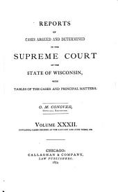 Wisconsin Reports: Cases Determined in the Supreme Court of Wisconsin, Volume 32