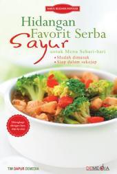 Hidangan Favorit Serba Sayur untuk Menu Sehari-hari