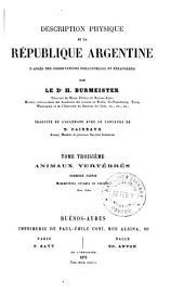Description physique de la République Argentine d'après des observations personelles et étrangères: Animaux vertébrés. 1. ptie. Mammifères vivants et éteints. 1879