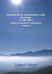 Histoire de la constitution civile du clerg? (1790-1801)