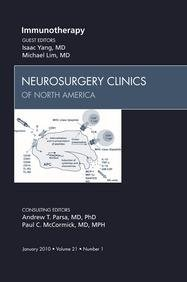 Immunotherapy, An Issue of Neurosurgery Clinics - E-Book