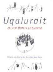 Uqalurait: An Oral History of Nunavut