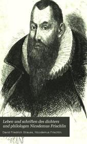 Leben und Schriften des Dichters und Philologen Nicodemus Frischlin