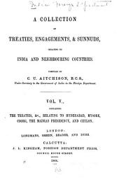 A Collection of Treaties, Engagements, and Sunnuds, Relating to India and Neighbouring Countries: Volume 5