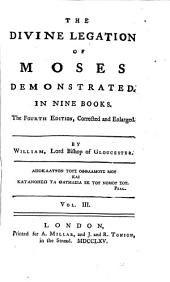 The Divine Legation Of Moses Demonstrated: In Nine Books, Volume 3