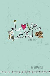Love, Lexi: Letters to God