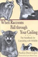 When Raccoons Fall Through Your Ceiling PDF