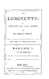 THE LORGNETTE: OR STUDIES OF THE TOWN.