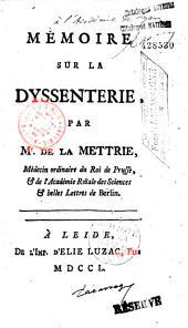 Mémoire sur la dyssenterie, par Mr. de La Mettrie... Ed. originale