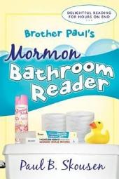 Brother Paul's Mormon Bathroon Reader