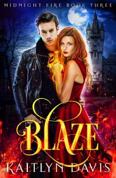 Blaze (Midnight Fire #3)