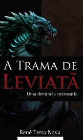 A Trama de Leviatã