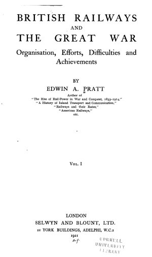 British railways and the great war   organisation  efforts  difficulties and achievements