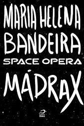 Space Opera - Mádrax