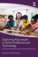 Exploring Key Issues in Early Childhood and Technology PDF