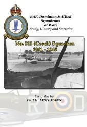 No. 313 (Czech) Squadron 1941 -1945