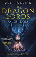 The Dragon Lords 2  False Idols PDF
