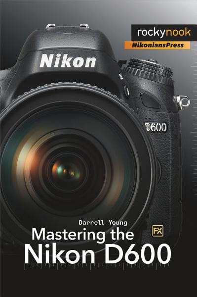 Mastering the Nikon Pdf Book