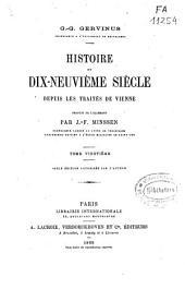 Histoire du dix-neuvième siècle depuis les traités de Vienne: Volume20