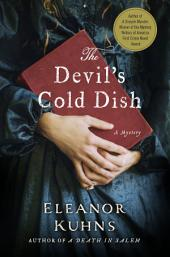 The Devil's Cold Dish: A Mystery