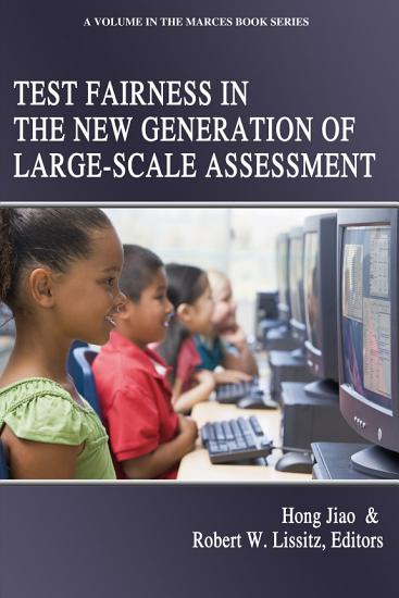 Test Fairness in the New Generation of Large Scale Assessment PDF