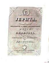 Jephta: Oratorium in 3 Abtheilungen