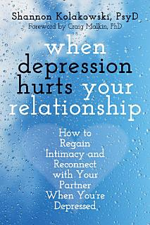 When Depression Hurts Your Relationship Book