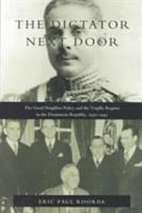 The Dictator Next Door Book