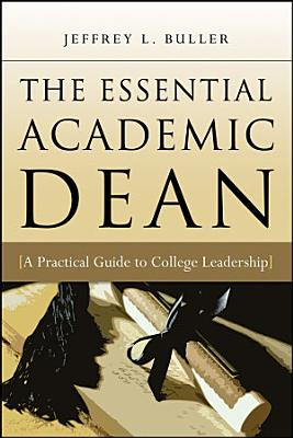 The Essential Academic Dean