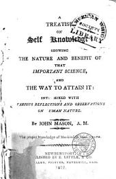 Treatise on self knowledge ...: intermixed with various reflections and observations on human nature ...