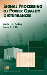 Signal Processing of Power Quality Disturbances PDF