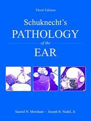 Schuknecht s Pathology of the Ear PDF