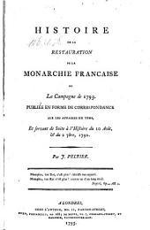 Histoire de la restauration de la monarchie francaise ou la campagne de 1793