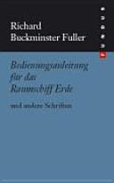 Bedienungsanleitung f  r das Raumschiff Erde und andere Schriften PDF