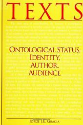 Texts: Ontological Status, Identity, Author, Audience