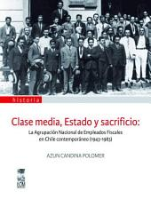 Clase Media, Estado y Sacrificio
