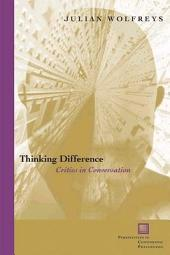 Thinking Difference: Critics in Conversation