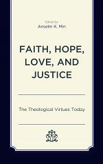 Faith, Hope, Love, and Justice
