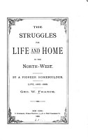 The Struggles for Life and Home in the Northwest PDF
