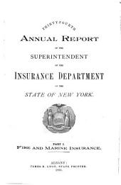Annual Report of the Superintendent of Insurance to the New York Legislature: Volume 34