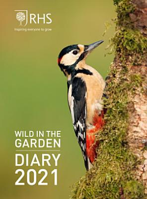 Royal Horticultural Society Wild in the Garden Pocket Diary 2021 PDF