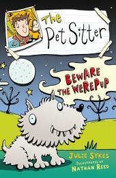 The Pet Sitter: Beware the Werepup