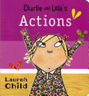 Charlie and Lola s Actions PDF