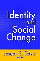 Identity and Social Change