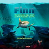 Finn the fortunate tiger shark and his fantastic friends