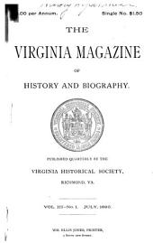 The Virginia Magazine of History and Biography: Volume 3