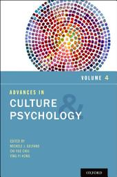 Advances in Culture and Psychology: Volume 4