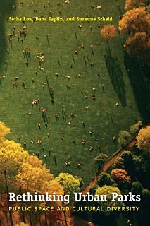 Rethinking Urban Parks