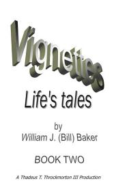 Vignettes - Life's Tales Book Two