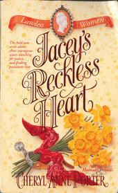 Jacey's Reckless Heart: Lawless Women